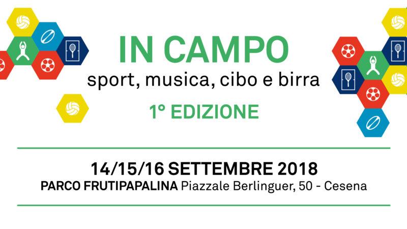 Dal 14 al 16 settembre IN CAMPO – sport, musica, cibo e birra